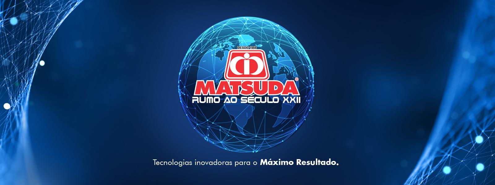 Matsuda - Rumo ao século XXI