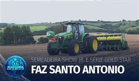 Fazenda Santo Antônio - Semeadeira Show Junior